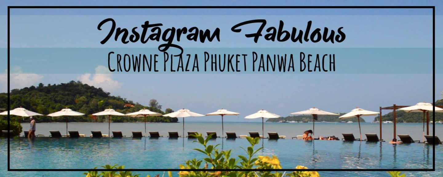 Hotel Tour | Crowne Plaza Phuket Panwa Beach, Instagram Fabulous!